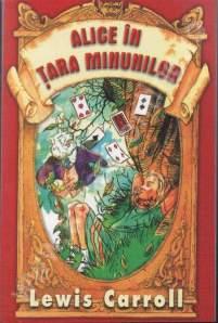 Carroll Lewis - Alice in Tara Minunilor - citeste cartea online